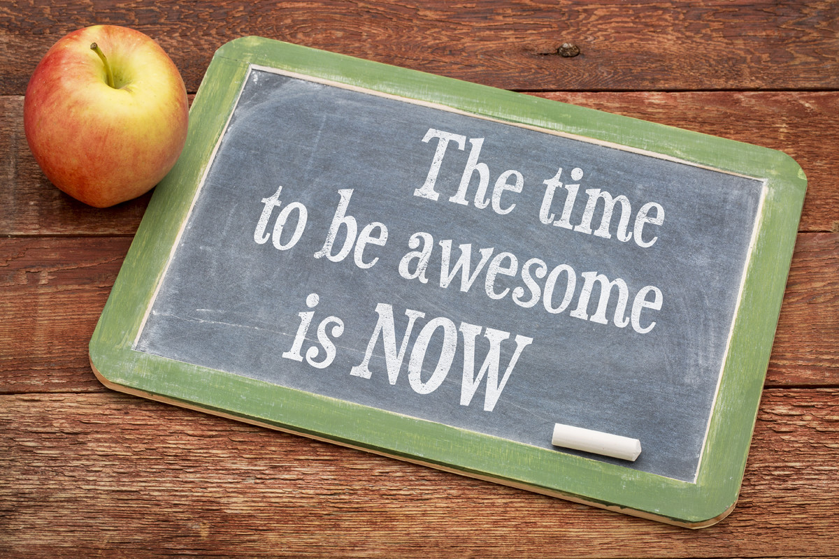 be awesome now
